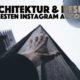 Die besten Architektur Accounts auf Instagram